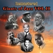 Giants of Jazz, Vol. II (Remastered) by Various Artists