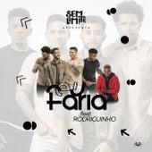 Eu Faria (Participação Especial Rodriguinho) by Sem Limite