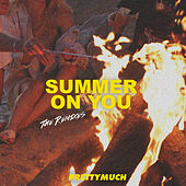 Summer On You (Remixes) by PrettyMuch