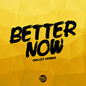 Better Now (Chill Out Version) de Lady Tanaka