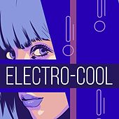 Electro-Cool by Various Artists