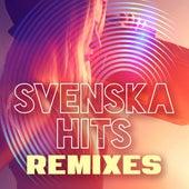 Svenska hits: Remixes by Various Artists