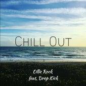 Chill Out von Ollie Rock
