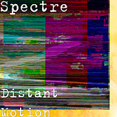 Distant Motion by Spectre