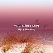 11 Meditation Sounds for Yoga and Tranquility by S.P.A