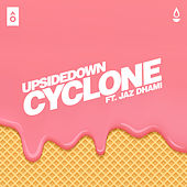 Cyclone - Single de The Upsidedown
