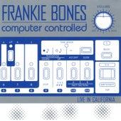 Computer Controlled (Live in California) de Frankie Bones
