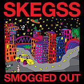 Smogged Out de Skegss