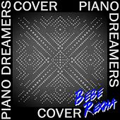 Piano Dreamers Cover Bebe Rexha by Piano Dreamers