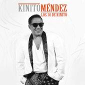 Los 30 de Kinito by Kinito Méndez