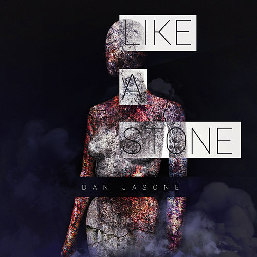 Like a Stone by Dan Jasone