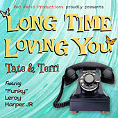 Long Time Loving You by Tate