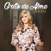 Grito da Alma by Shirley Carvalhaes