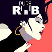Pure R'n'B by Various Artists