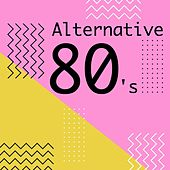 Alternative 80's von Various Artists