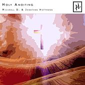Holy Anoiting (Radio Edit) de Michaell D