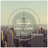 Urban Rhythm, Vol. 1 by Various Artists