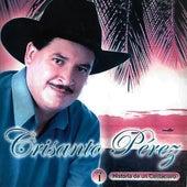 Historia de un Cantaclaro de Crisanto Pérez