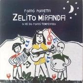 Forró Porreta de Zelito Miranda