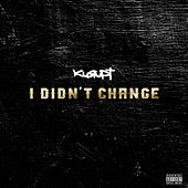 I Didn't Change de Kurupt