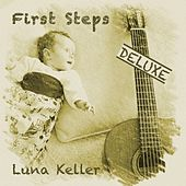 First Steps (Deluxe) by Luna Keller