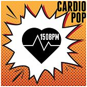 Cardio 150 Bpm (Pop) by Various Artists