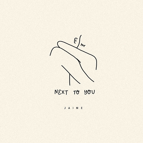 Next To You by Jaime