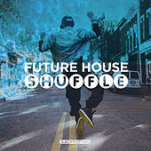 Future House Shuffle 2 - EP de Various Artists