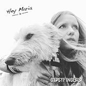 Hey Maria by GypsyFingers