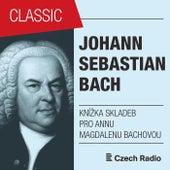J. S. Bach: Malá knížka skladeb pro Annu Magdalenu Bachovou von Daniel Wiesner