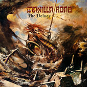 The Deluge by Manilla Road