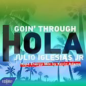Hola (Hype Energy Mix by Kevin Adams) de Goin' Through