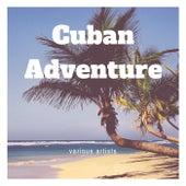 Cuban Adventure de Various Artists