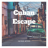 Cuban Escape de Various Artists