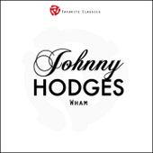 Wham von Johnny Hodges