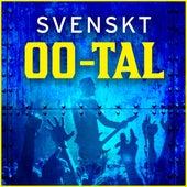 Svenskt 00-tal by Various Artists