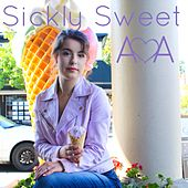 Sickly Sweet by AVA