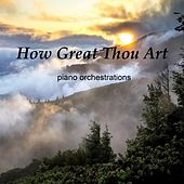How Great Thou Art by Mary Beth Carlson