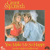 You Make Me So Happy / Another Night in Hollywood by Grant