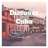 Discover Cuba by Various Artists
