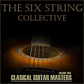 Classical  Masters, Volume 2 de The Six String Collective
