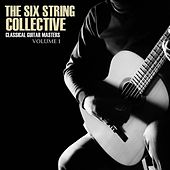 Classical  Masters, Volume 1 by The Six String Collective