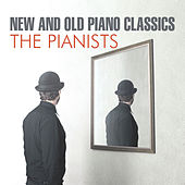 New & Old Piano Classics by The Pianists