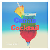 Cuban Cocktail by Various Artists