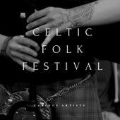 Celtic Folk Festival by Various Artists