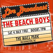 Live Broadcast -  4th July 1981 The Mall Park, Washington DC by The Beach Boys