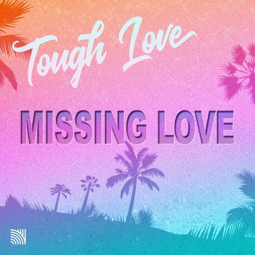 Missing Love di Tough Love