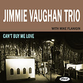 Can't Buy Me Love (Live) by Jimmie Vaughan Trio