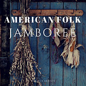 American Folk Jamboree de Various Artists
