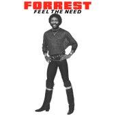 Feel The Need de Forrest
